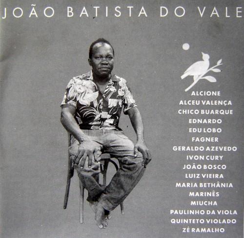 Capa do CD, que João do Vale teria me dito que não sabia dessa gravação.